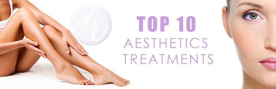 Top 10 Aesthetics Treatments